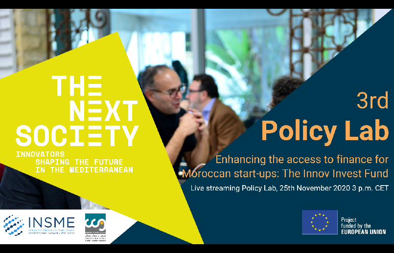 "INSME explores the access to finance for Moroccan start-ups during the third ""THE NEXT SOCIETY Policy Lab"""